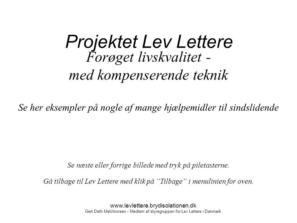 Projektet Lev Lettere Forøget livskvalitet - med kompenserende teknik
