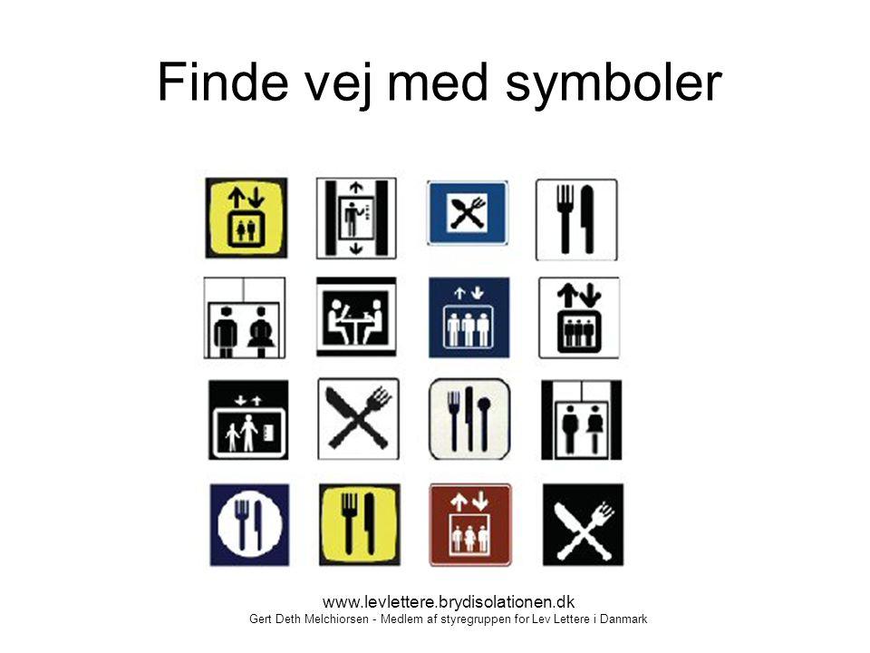 Finde vej med symboler www.levlettere.brydisolationen.dk