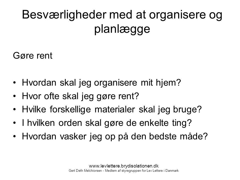 Besværligheder med at organisere og planlægge