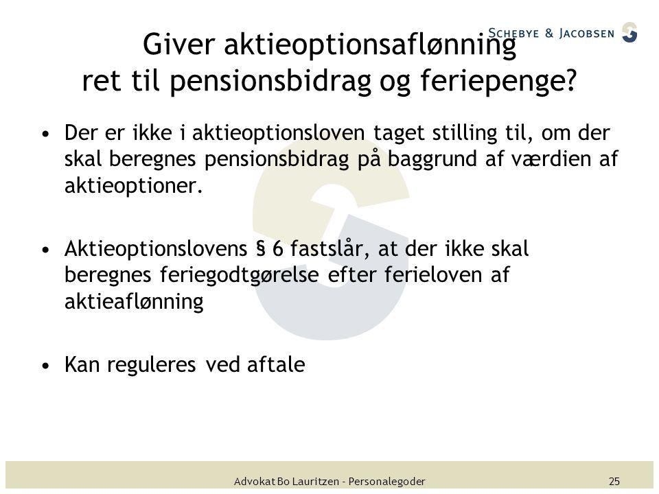 Giver aktieoptionsaflønning ret til pensionsbidrag og feriepenge