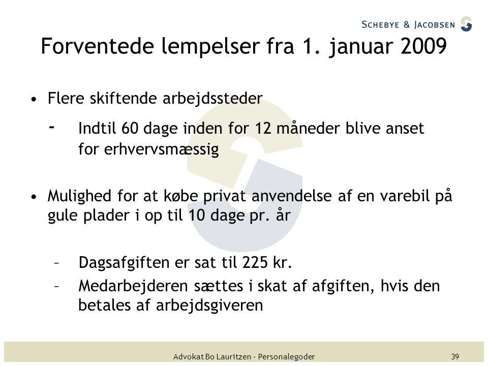 Forventede lempelser fra 1. januar 2009