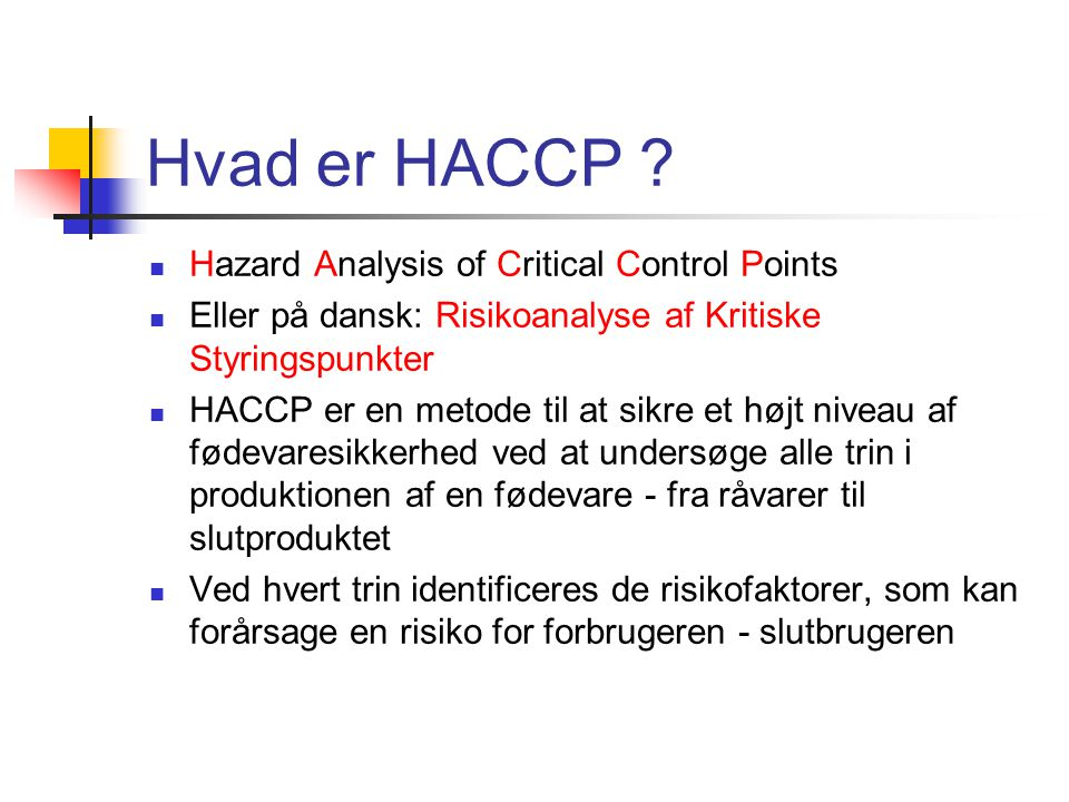 Hvad er HACCP Hazard Analysis of Critical Control Points