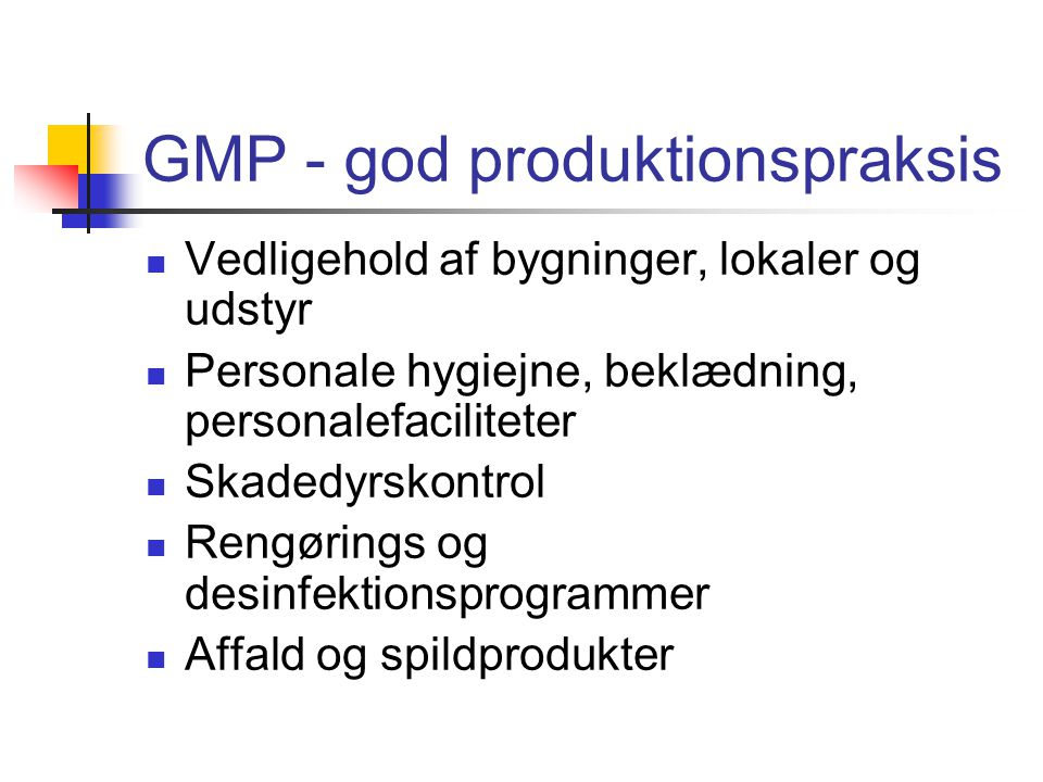GMP - god produktionspraksis