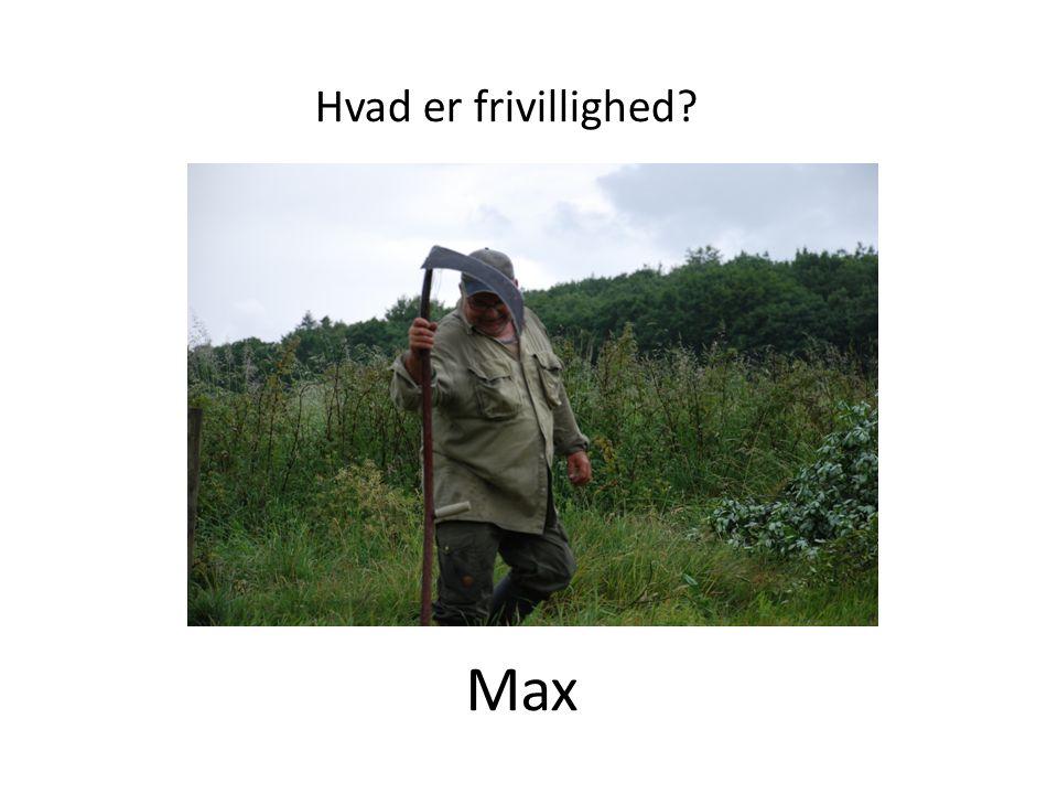 Max Hvad er frivillighed