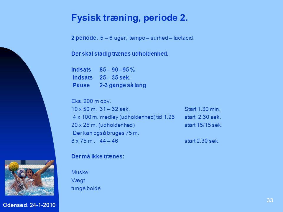 Fysisk træning, periode 2.