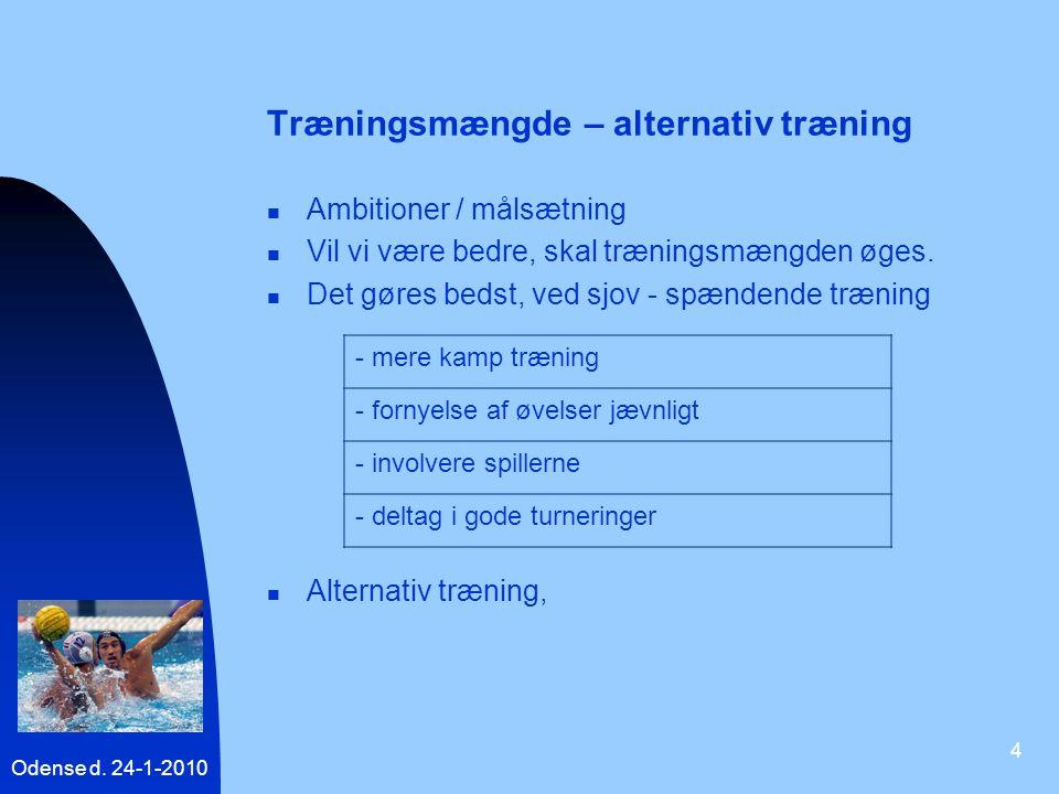 Træningsmængde – alternativ træning