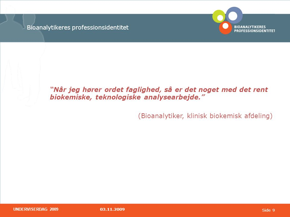 Bioanalytikeres professionsidentitet