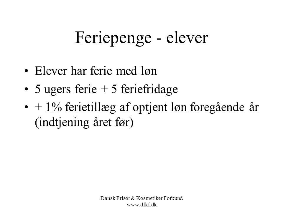Dansk Frisør & Kosmetiker Forbund www.dfkf.dk