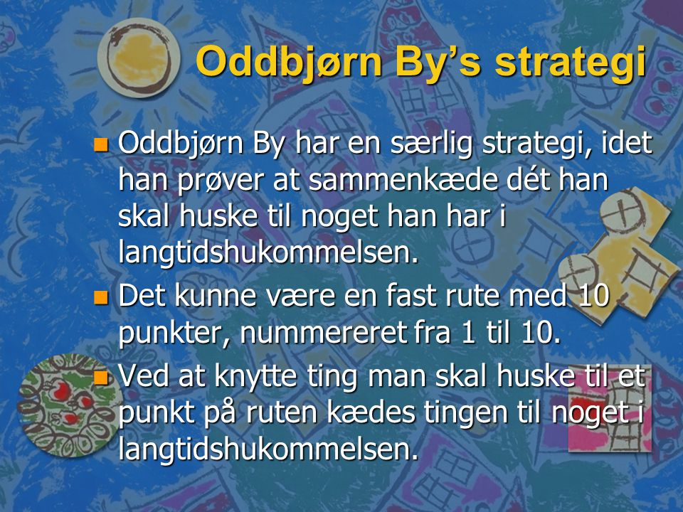 Oddbjørn By's strategi