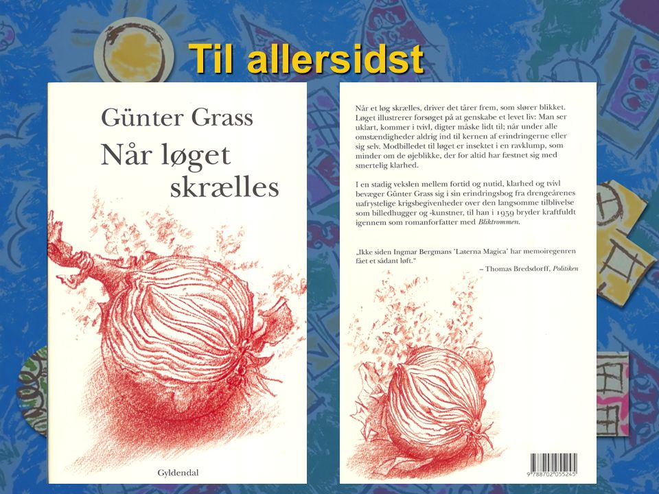 Til allersidst