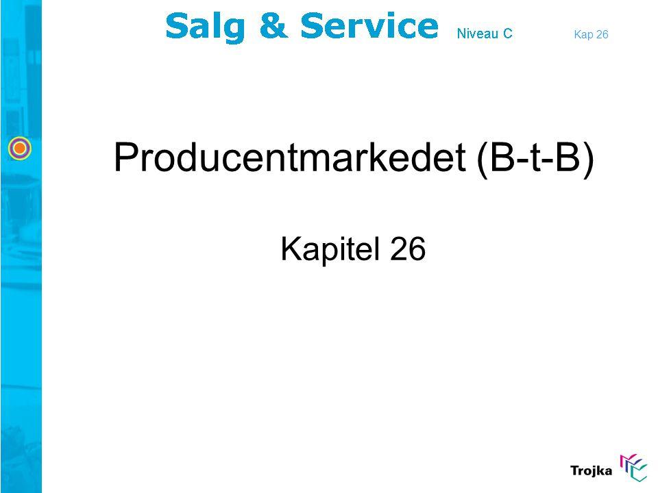 Producentmarkedet (B-t-B) Kapitel 26