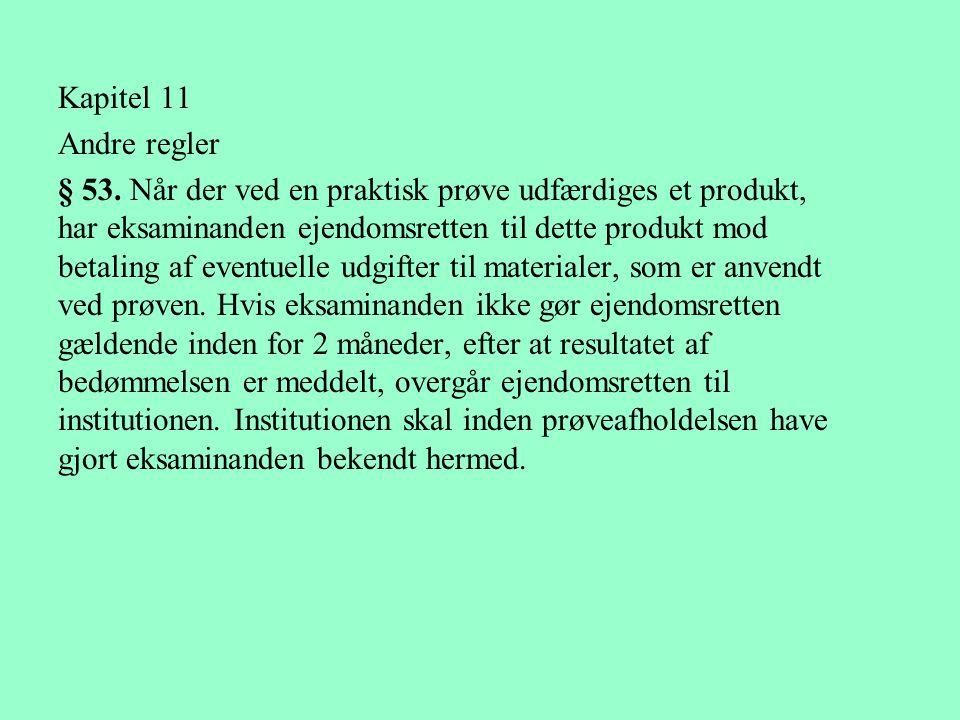 Kapitel 11 Andre regler.