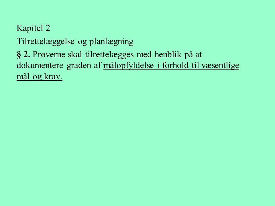 Kapitel 2 Tilrettelæggelse og planlægning.