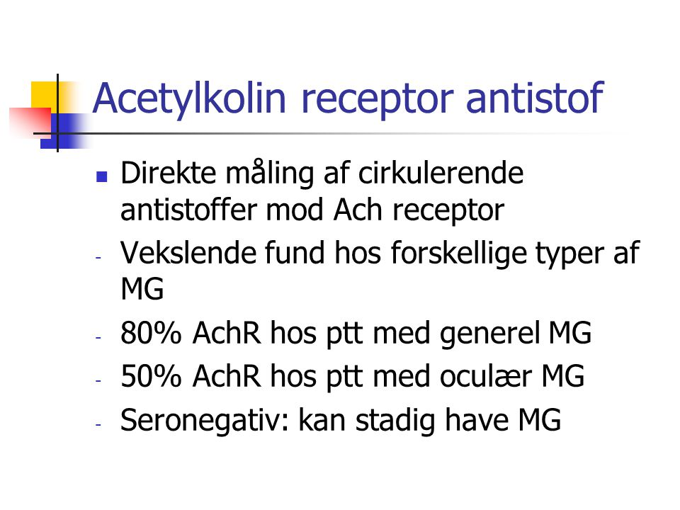 Acetylkolin receptor antistof