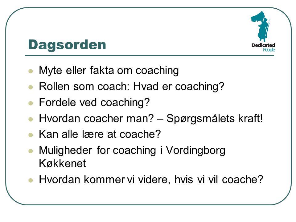 Dagsorden Myte eller fakta om coaching