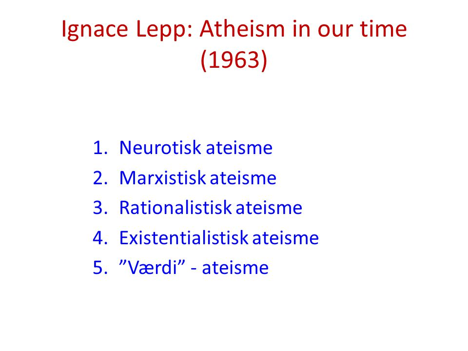 Ignace Lepp: Atheism in our time (1963)