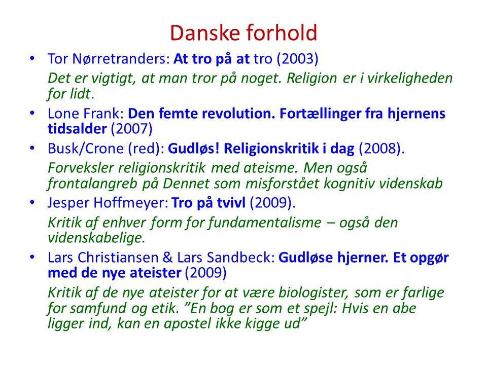 Danske forhold Tor Nørretranders: At tro på at tro (2003)