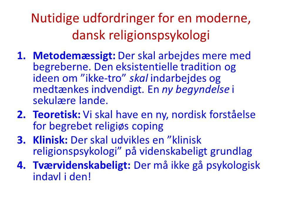 Nutidige udfordringer for en moderne, dansk religionspsykologi