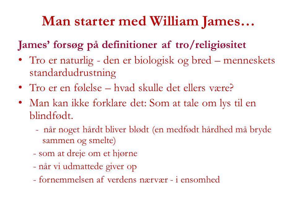 Man starter med William James…