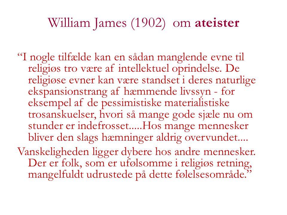 William James (1902) om ateister
