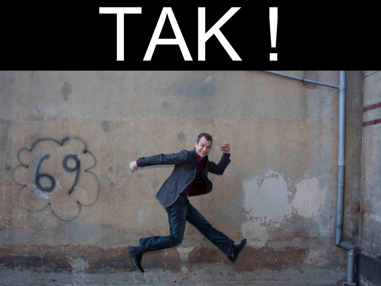 TAK !
