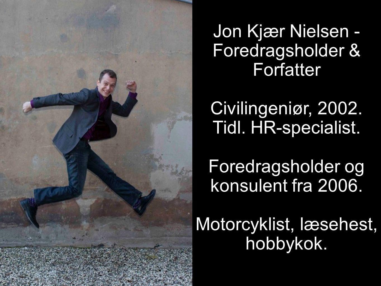 Jon Kjær Nielsen - Foredragsholder & Forfatter