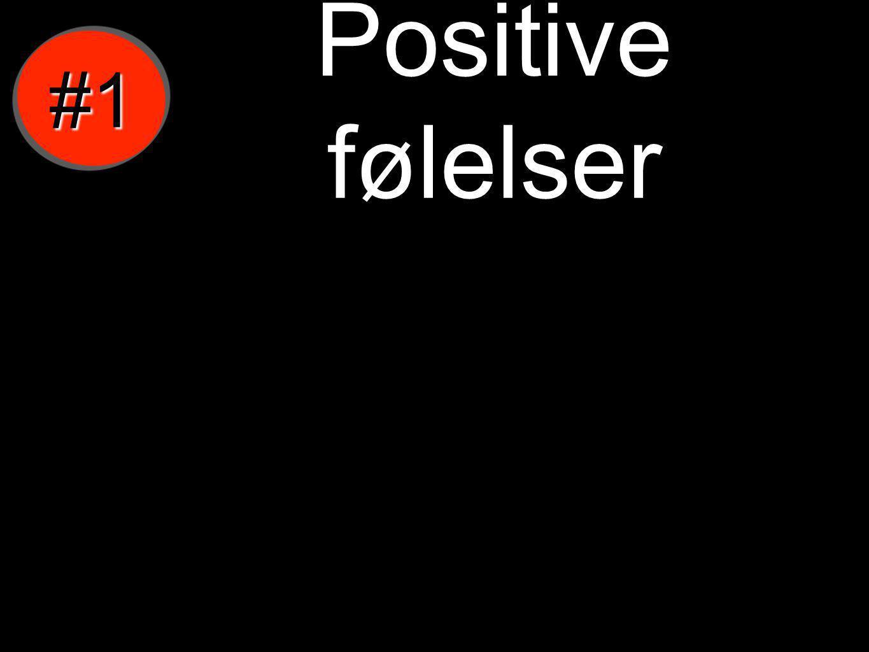 Positive følelser #1