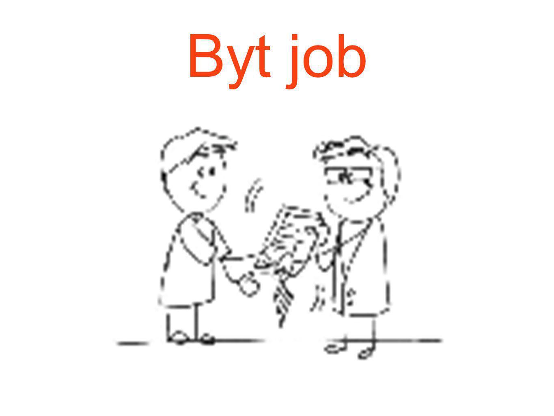 Byt job