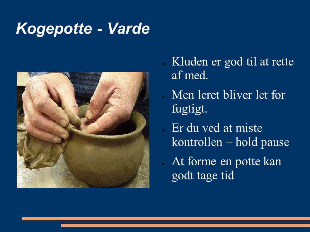 Kogepotte - Varde Kluden er god til at rette af med.
