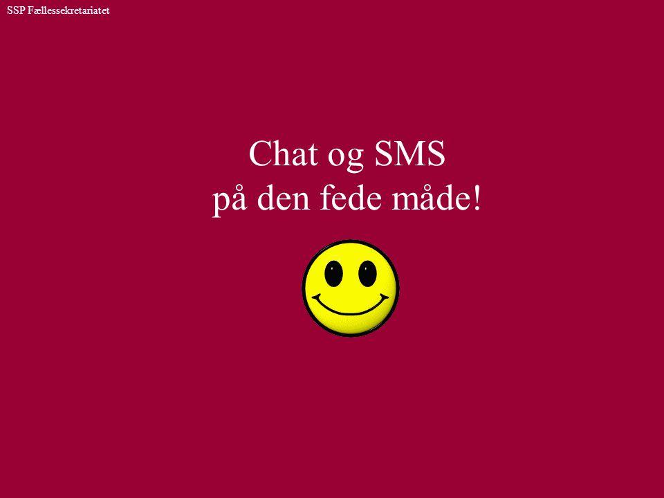 Chat og SMS på den fede måde!