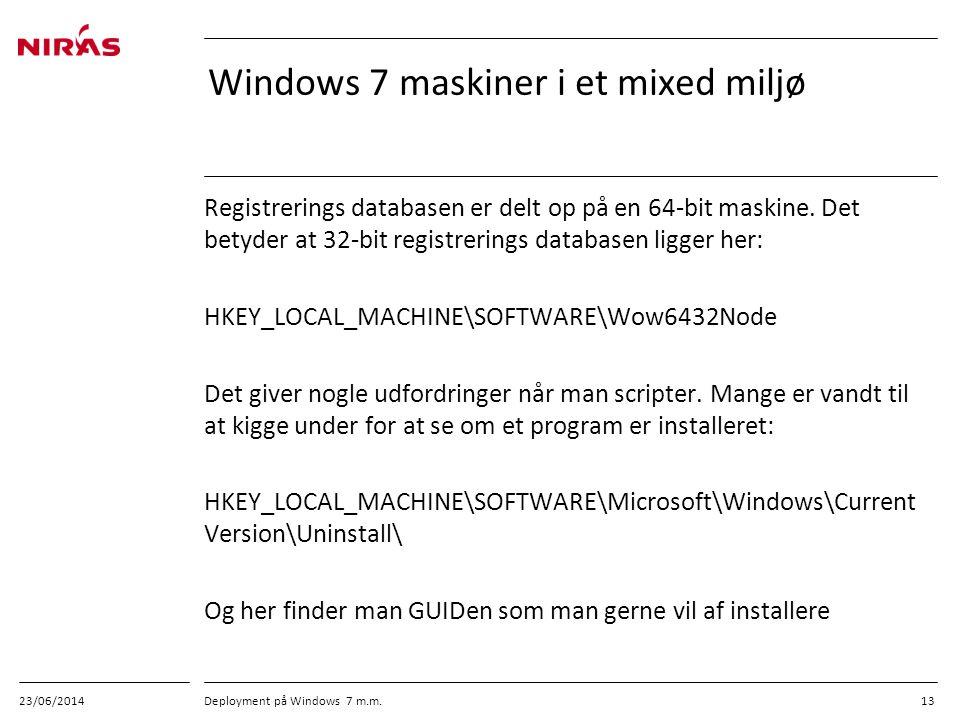 Windows 7 maskiner i et mixed miljø