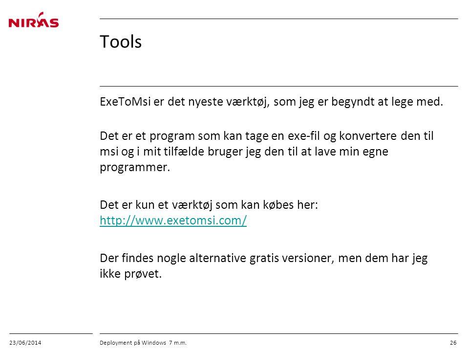 Tools ExeToMsi er det nyeste værktøj, som jeg er begyndt at lege med.