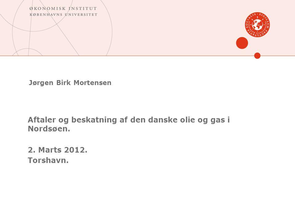 Aftaler og beskatning af den danske olie og gas i Nordsøen.