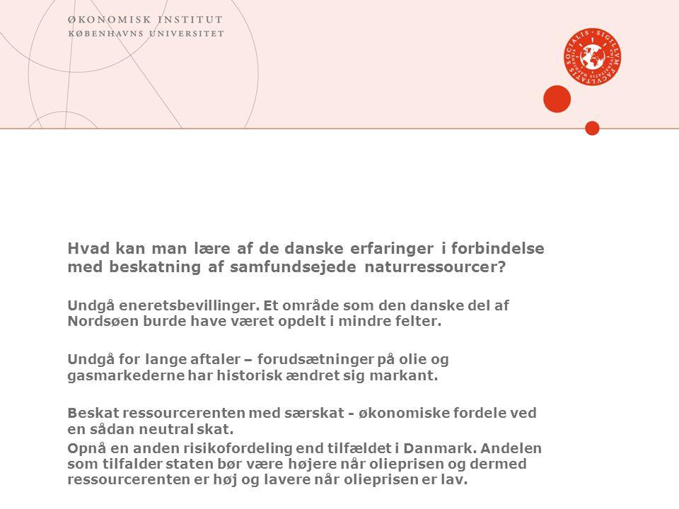 Hvad kan man lære af de danske erfaringer i forbindelse med beskatning af samfundsejede naturressourcer