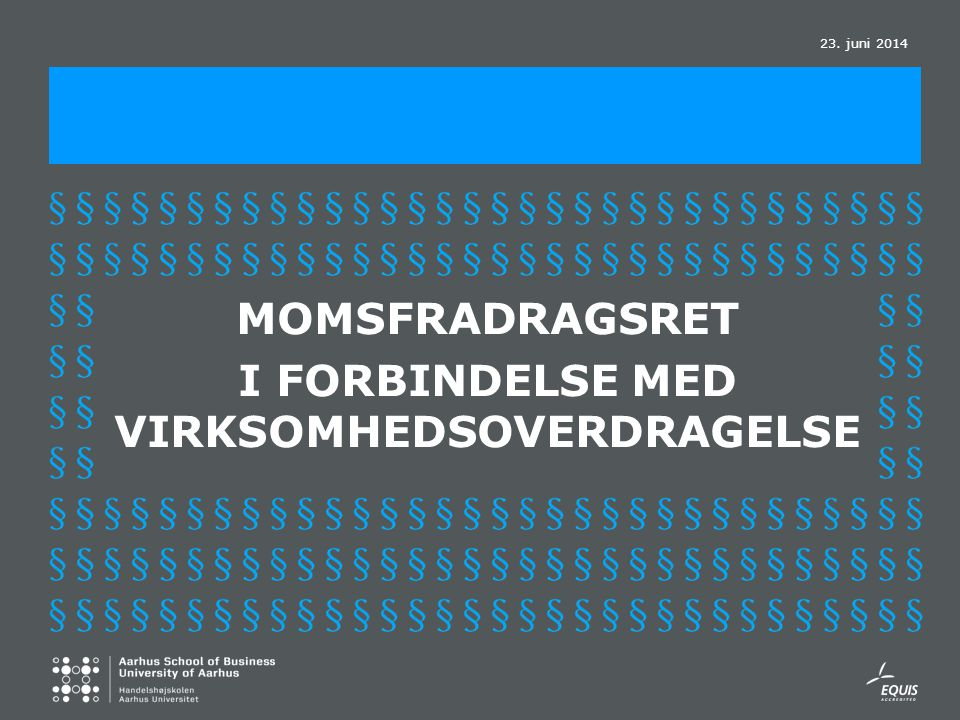 MOMSFRADRAGSRET I FORBINDELSE MED VIRKSOMHEDSOVERDRAGELSE