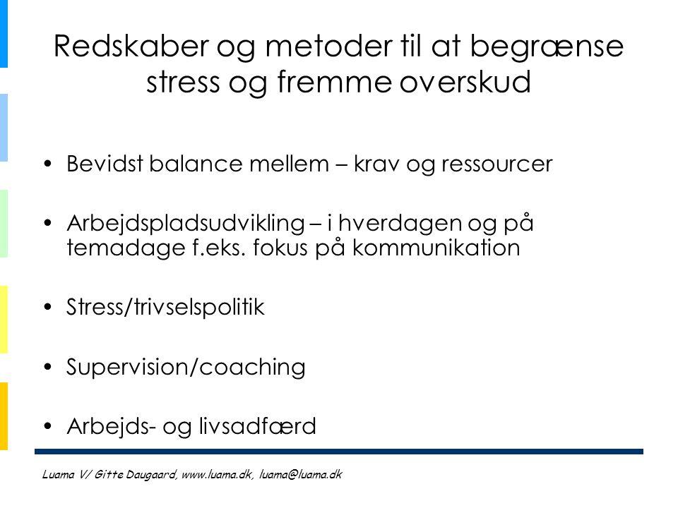 Redskaber og metoder til at begrænse stress og fremme overskud