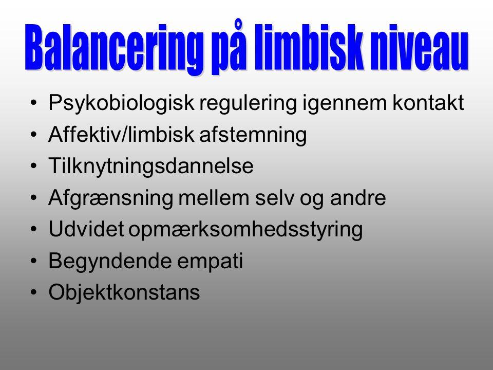 Balancering på limbisk niveau