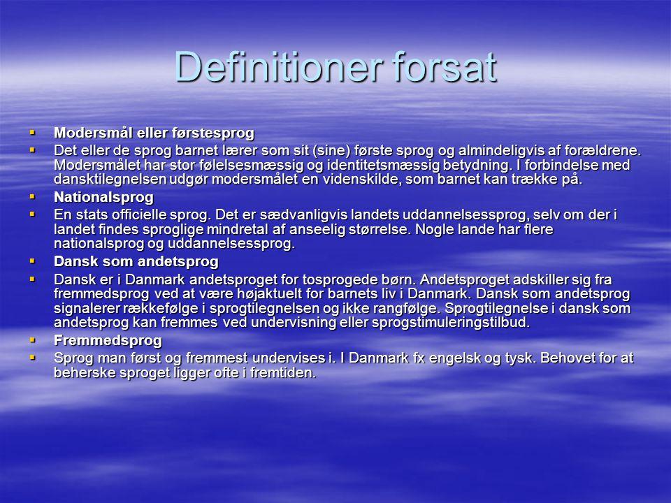Definitioner forsat Modersmål eller førstesprog
