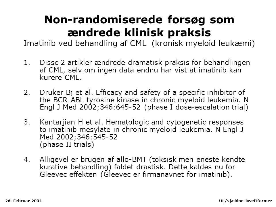 Non-randomiserede forsøg som ændrede klinisk praksis Imatinib ved behandling af CML (kronisk myeloid leukæmi)
