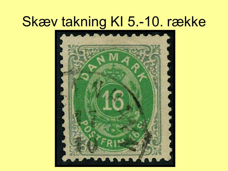 Skæv takning KI 5.-10. række