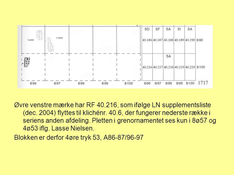 Øvre venstre mærke har RF 40. 216, som ifølge LN supplementsliste (dec