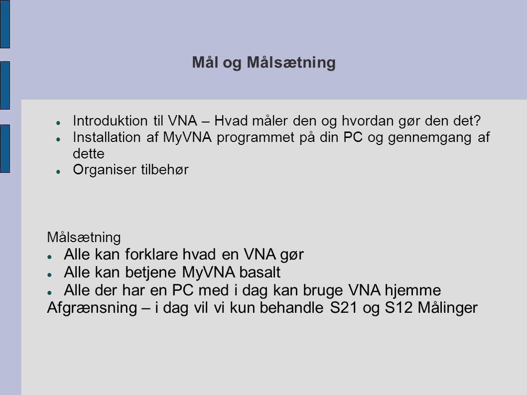 Alle kan forklare hvad en VNA gør Alle kan betjene MyVNA basalt