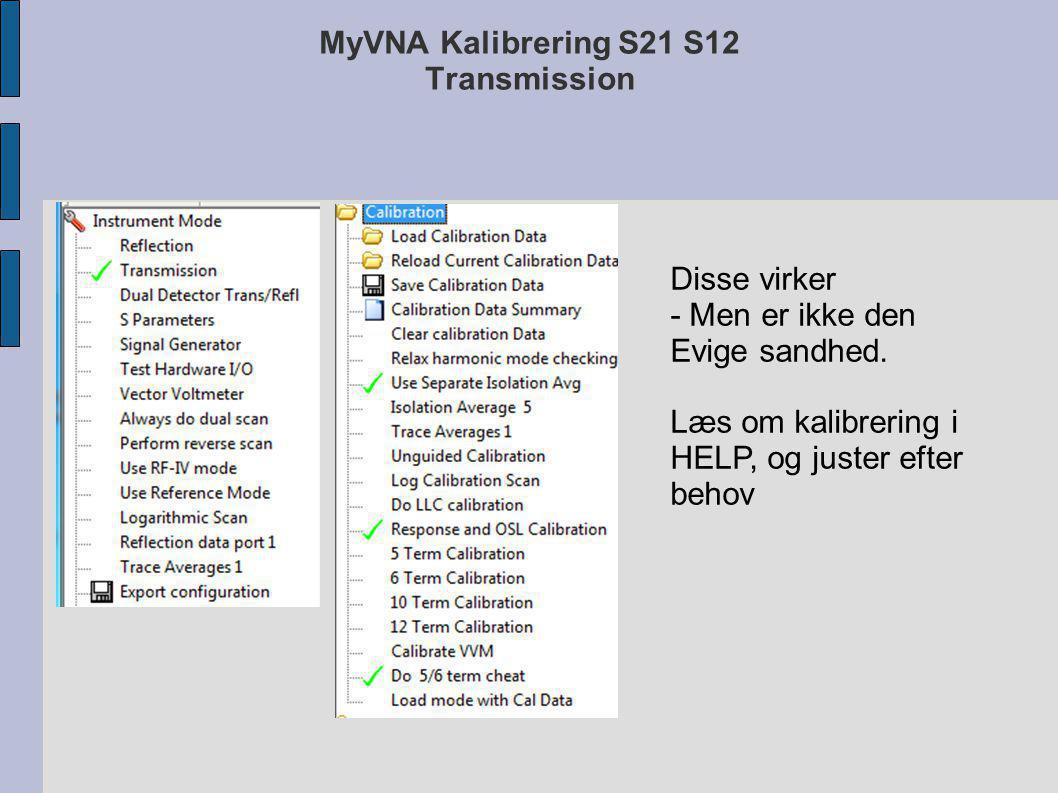 MyVNA Kalibrering S21 S12 Transmission