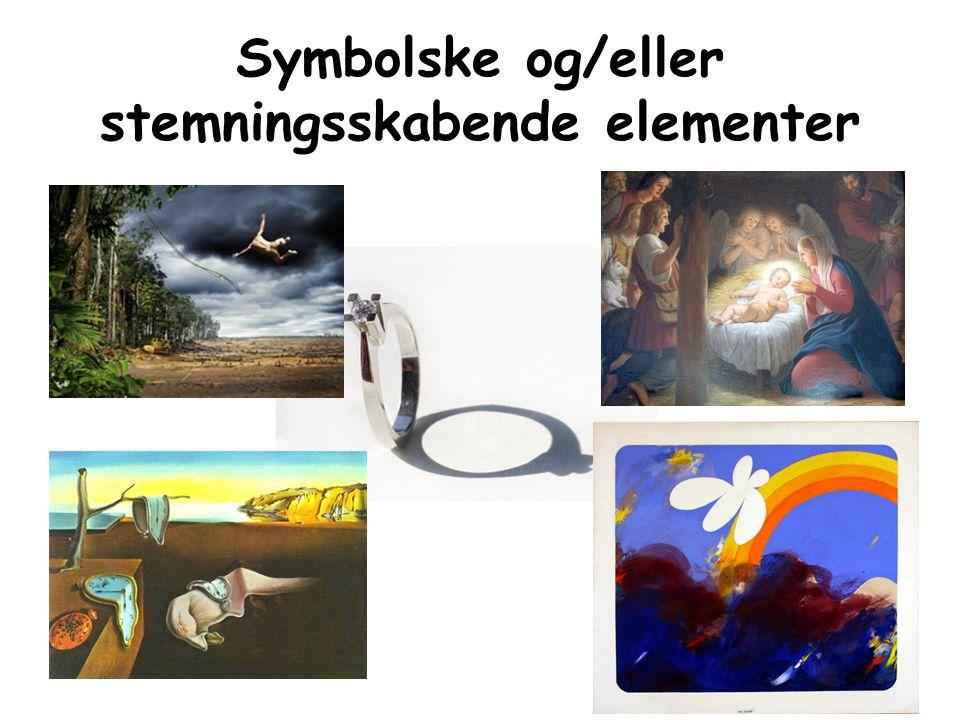 Symbolske og/eller stemningsskabende elementer