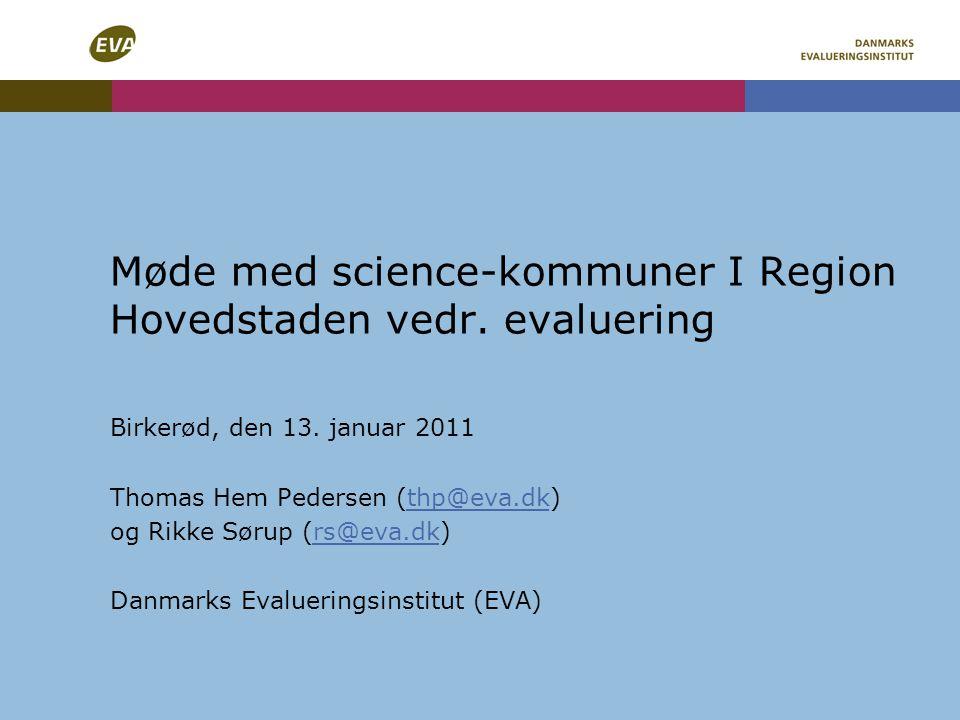 Møde med science-kommuner I Region Hovedstaden vedr. evaluering