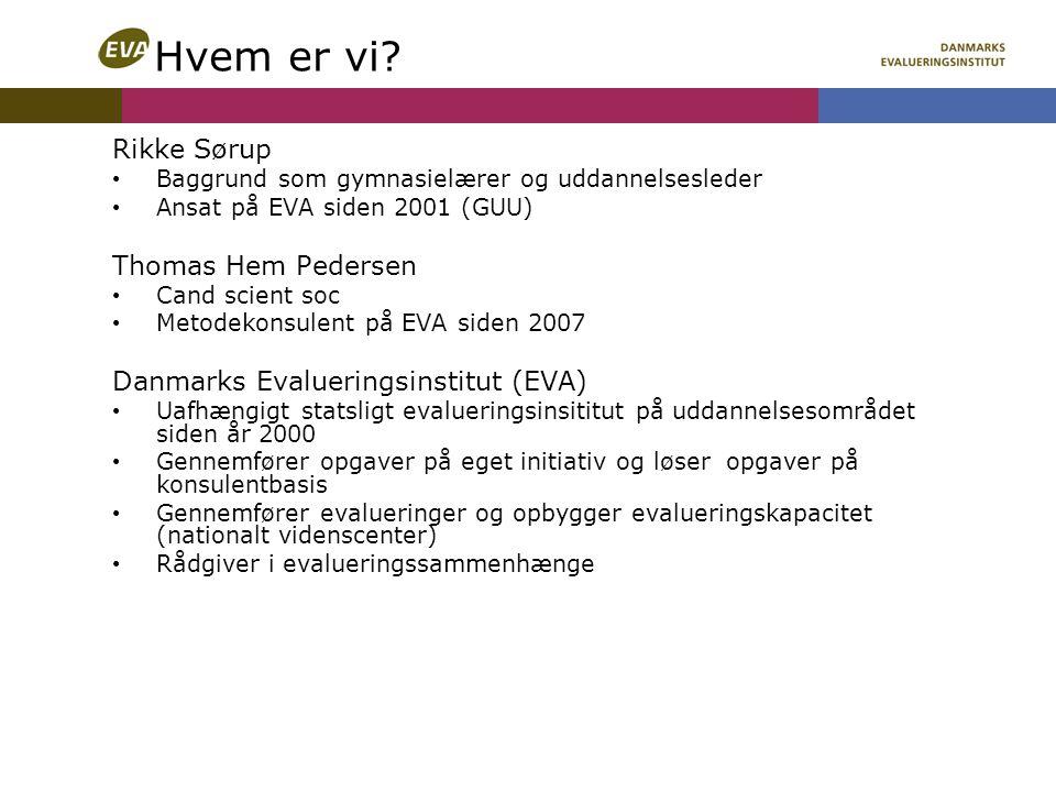 Hvem er vi Rikke Sørup Thomas Hem Pedersen