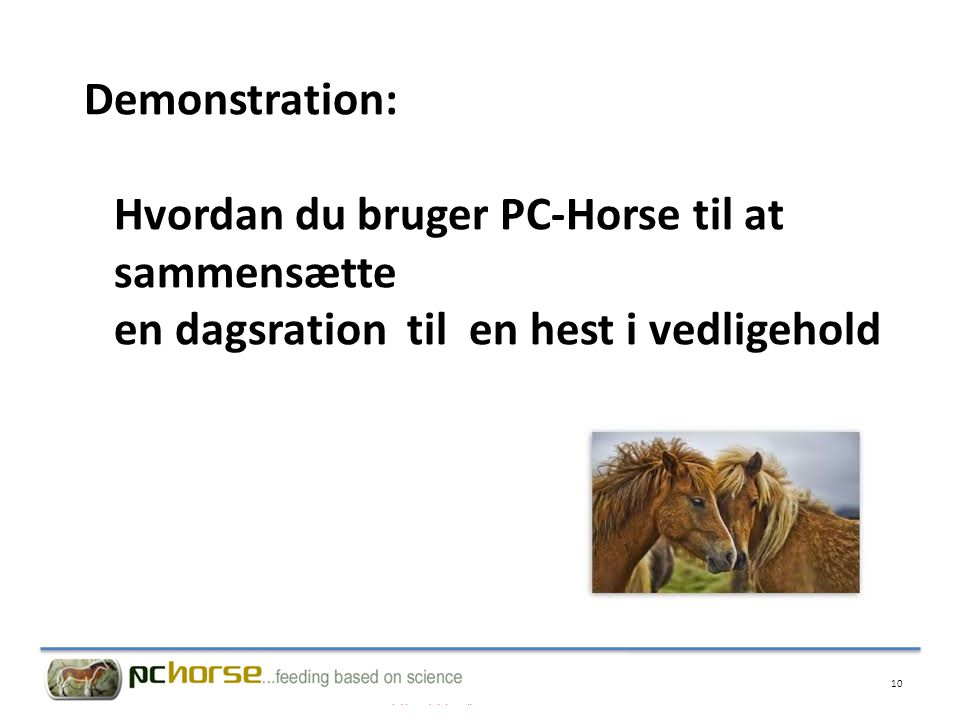 Demonstration: Hvordan du bruger PC-Horse til at sammensætte en dagsration til en hest i vedligehold
