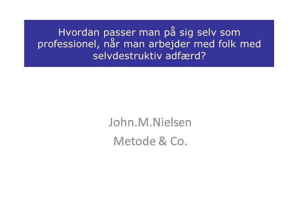 John.M.Nielsen Metode & Co.
