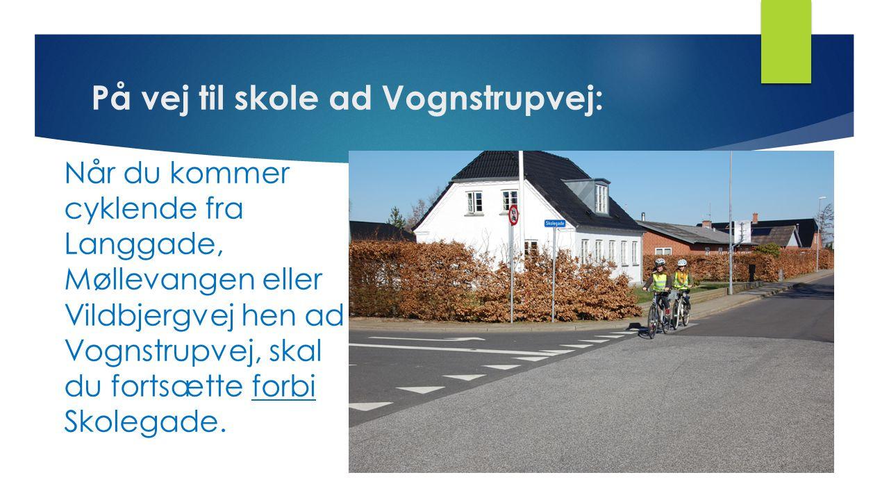 På vej til skole ad Vognstrupvej: