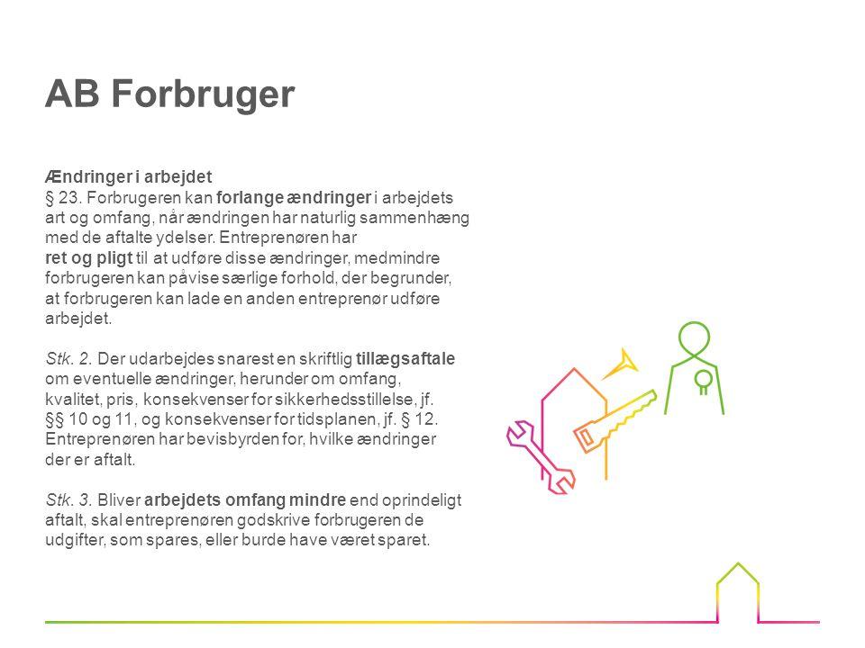 AB Forbruger Ændringer i arbejdet
